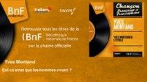 Yves Montand - Est-ce ainsi que les hommes vivent ? - feat. Bob Castella et son orchestre