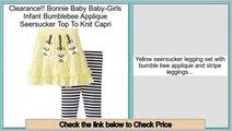 Best Value Bonnie Baby Baby-Girls Infant Bumblebee Applique Seersucker Top To Knit Capri