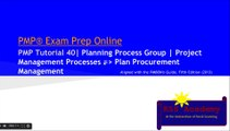 PMP® Exam Prep Online, PMP Tutorial 40 | Planning Process Group | Plan Procurement Management | Fixed Price Contracts | Cost Reimbursable Contracts | Time and Materials Contracts | RFI | IFB | RFP | RFQ | Make or Buy Decisions