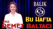 BALIK Burcu HAFTALIK Burç ve Astroloji Yorumu videosu, 28 Tem-03 Agust 2014, Astroloji Uzmanı Demet Baltacı