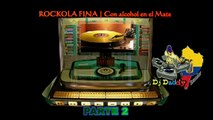 ROCKOLA FINA 2 | Corta Venas