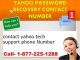 Yahoo Password Recovery 1-877-225-1288 Customer Support,Phone Number,Contact,Help,Email