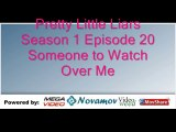Pretty Little Liars Season 1 Episode 20 – Someone to Watch Over Me