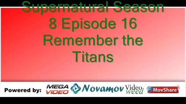 Supernatural Season 8 Episode 16 – Remember the Titans