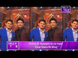 Cine Stars ki Khoj  Vishal Malhotra and Hussain Kuwajerwala to Co-HOST the New Show  REVEALED
