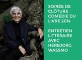 Soirée de clôture Comédie du Livre 2014 - Entretien littéraire avec Herbjorg Wassmo
