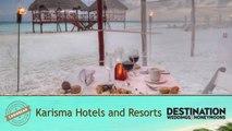 Worldwide Guide: Karisma Hotels and Resorts