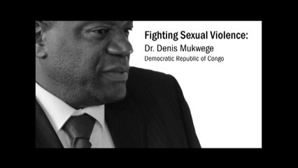 Congo - Dr Denis Mukwege : Fighting sexual violence - 2013 Human Rights First Award
