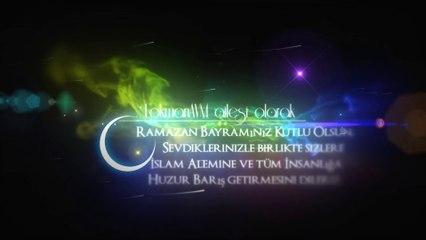 Cümleten Ramazan Bayramınız Hayırlı ve Mübarek Olsun ► LokmanAVM.com
