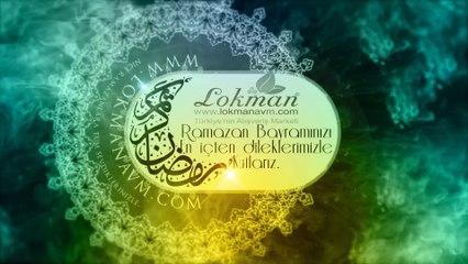 Ramazan Bayramımız Hayırlı ve Mübarek Olsun ► LokmanAVM.com