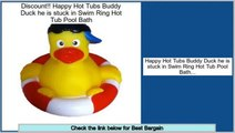 Reviews Best Happy Hot Tubs Buddy Duck he is stuck in Swim Ring Hot Tub Pool Bath