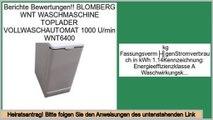Schn�ppchen BLOMBERG WNT WASCHMASCHINE TOPLADER VOLLWASCHAUTOMAT 1000 U/min WNT6400