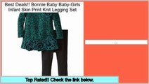 Best Value Bonnie Baby Baby-Girls Infant Skin Print Knit Legging Set