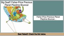 Reviews Best Fisher-Price Precious Planet Playtime Bouncer