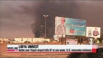 Fighting intensifies in Libya, U.S. embassy evacuates