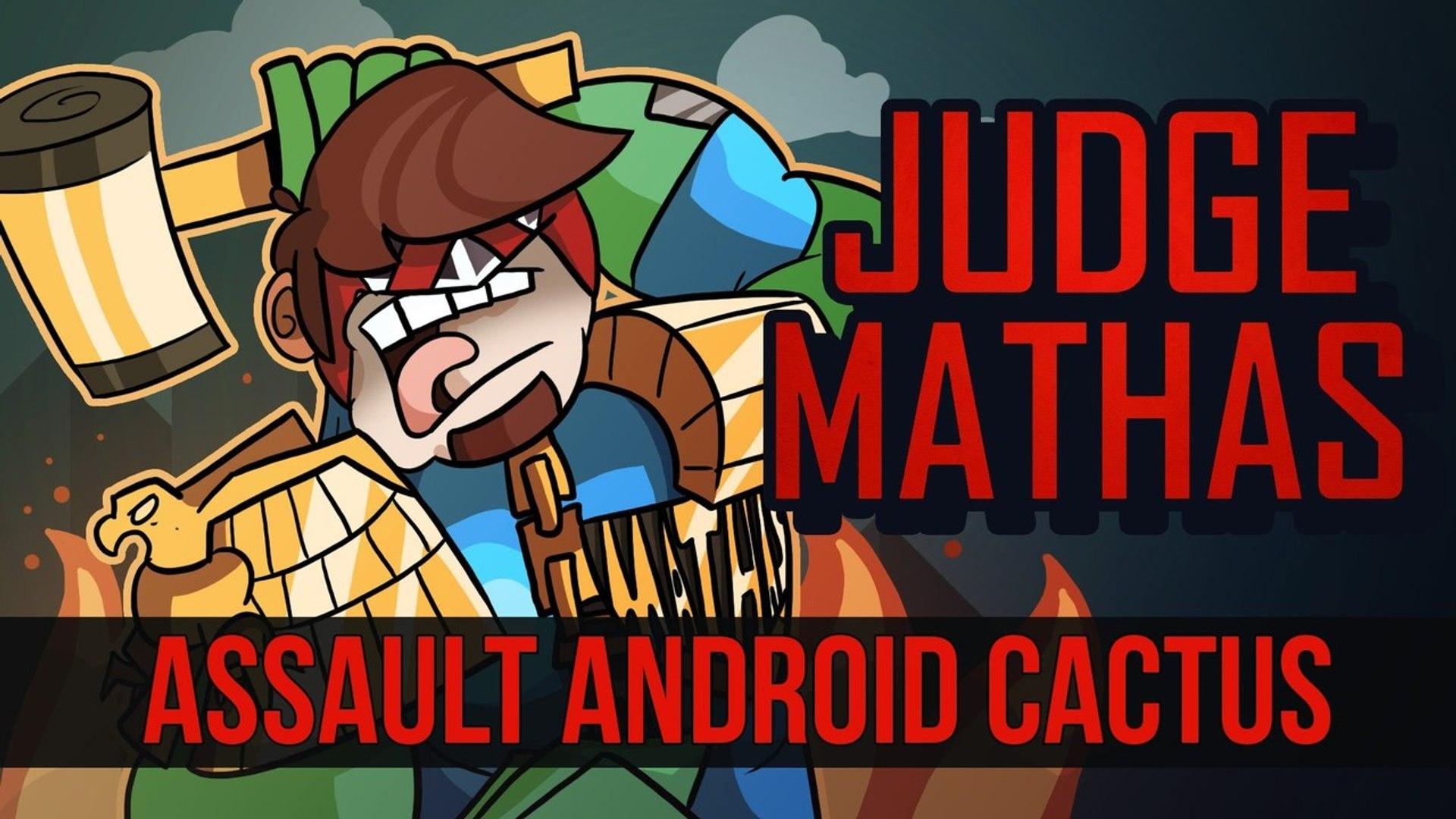 JUDGE MATHAS   ASSAULT ANDROID CACTUS   PC/STEAM