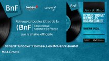"""Richard """"Groove"""" Holmes, Les McCann Quartet - Me & Groove"""