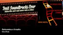 Nino Rota - Gelsomina e il matto