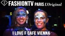 fashiontv Presents I Love F Cafe Vienna ft Michel Adam
