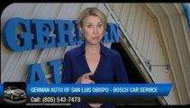 German Auto of San Luis Obispo - Bosch Car Service San Luis Obispo         Impressive         5 Star Review by Bill N.