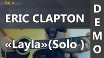 Eric Clapton - Layla ( Solo Unplugged )
