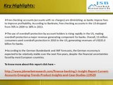 JSB Market Research: Insight Report: Current Accounts Emerging Trends, Product Insights and Case Studies