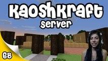 KaoshKraft SMP - EP 68 - Lets Get Started!
