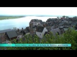 22/05/14 Saint-Valéry : au cœur de la baie de Somme gourmande