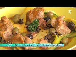 26/05/14 Recette de saison : sauté de veau aux olives