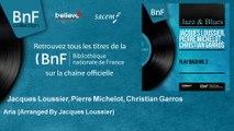 Jacques Loussier, Pierre Michelot, Christian Garros - Aria - Arranged By Jacques Loussier
