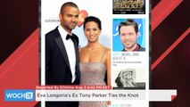 Eva Longoria's Ex Tony Parker Ties The Knot
