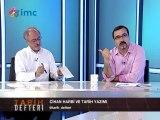 Tarih Defteri - 100. yılında 1. cihan harbi (03 Ağustos 2014)