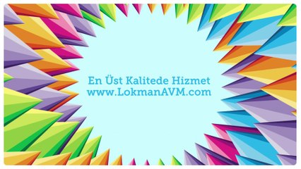 En Üst Kalitede Hizmet - Kaliteli Hizmet www.LokmanAVM.com