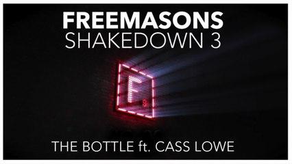 Freemasons  Ft. Cass Lowe - The Bottle