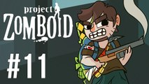 LETS PLAY PROJECT ZOMBOID | BUILD 27 | EP 11