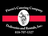 PIERRE'S CATERING AND PARTY RENTALS | 818-707-1327 | PERSONAL CHEF | PRIVATE CHEF | SUSHI CHEF | SUSHI | CHEF | NUTRITION | DIET | EATING | COOKING  | COOKING LIGHT | RECIPES | EXERCISE | FITNESS | DIETING | COOK | FRENCH CHEF | LOS ROBLES HOSPITAL | WEST