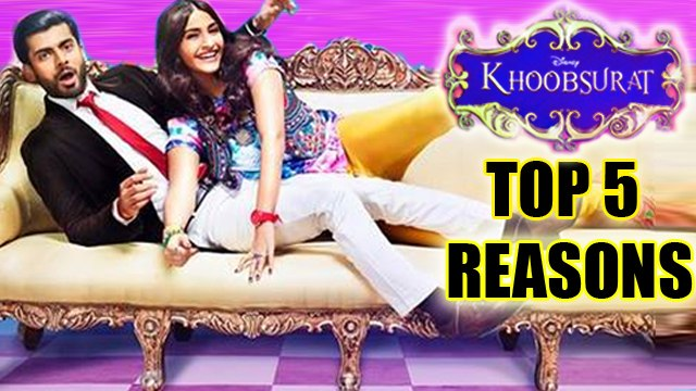 5 Reasons To Watch Khoobsurat