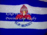 Watch Eastern Province Kings vs Western Province Currie Cup