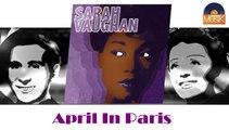 Sarah Vaughan - April In Paris (HD) Officiel Seniors Jazz