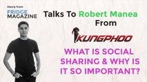 Fridge Magazine Talk To Robert Manea from Kungphoo About Social Sharing