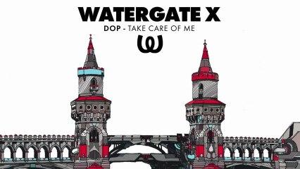 dOP - Take Care Of Me
