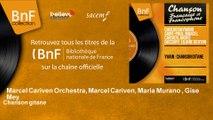 Marcel Cariven Orchestra, Marcel Cariven, Maria Murano , Gise Mey - Chanson gitane