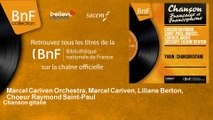 Marcel Cariven Orchestra, Marcel Cariven, Liliane Berton, Choeur Raymond Saint-Paul - Chanson gitane