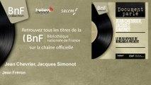 Jean Chevrier, Jacques Simonot - Jean Fréron