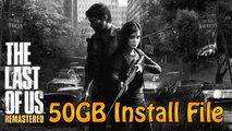 The Last of Us: Remastered - 50GB Install File For PS4 (The Last of Us News)