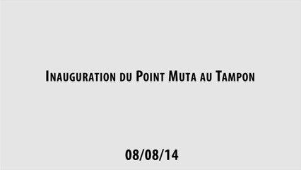 Inauguration du Point Muta au Tampon