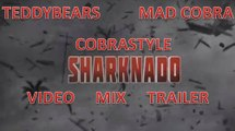 Teddybears feat. Mad Cobra- Cobrastyle (Sharknado Video Mix) trailer