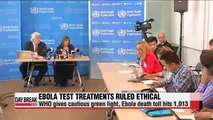 WHO approves use of test drugs in Ebola patient, as