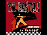 Ya Basta! - Notre Resistance