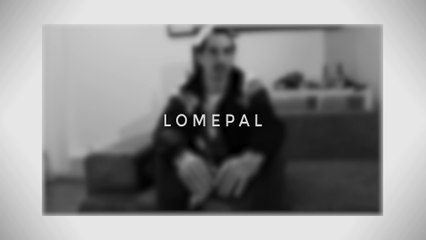 """LOMEPAL // Interview spéciale """"Seigneur"""""""